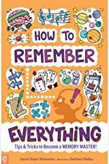 How to Remember Everything: Tips & Tricks to Become a Memory Master! Kindle Edition