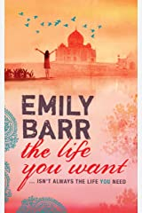 The Life You Want: An unputdownable sequel to the gripping Backpack Kindle Edition