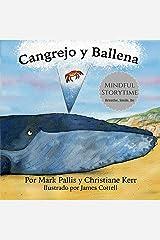 Cangrejo y Ballena: mindfulness para niños: la introducción más fácil, sencilla y bella a la atención plena para niños (Spanish Edition) Kindle Edition