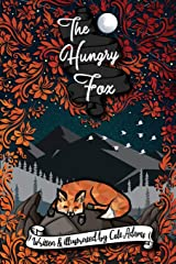 The Hungry Fox: a Fable Told in Rhyme (The Rhyming Fables) Paperback