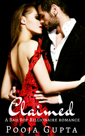 Claimed: A Bad Boy Billionaire Romance