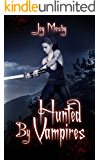 Hunted by Vampires: Daughter of Asteria Series Book 3