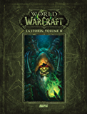 La storia. World of Warcraft: 2