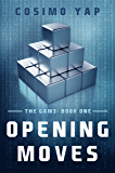Opening Moves (The Gam3 Book 1)