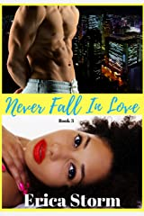 Never Fall In Love (Part 3 and 4) Kindle Edition