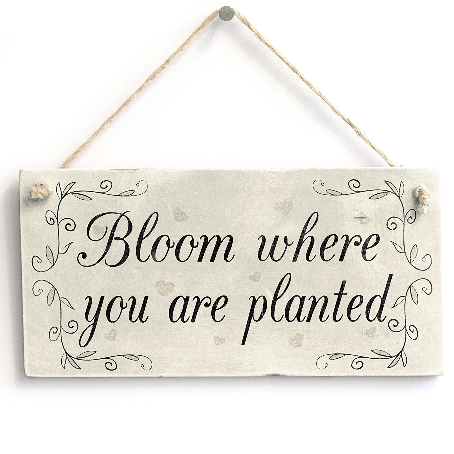 Bloom Where You Are Planted Motivational Wooden Gardening Home Decor Sign Wooden Hanging Sign 4 X 8