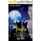 Trouble Comes in Threes (Fur, Fangs, and Felines Book 1)