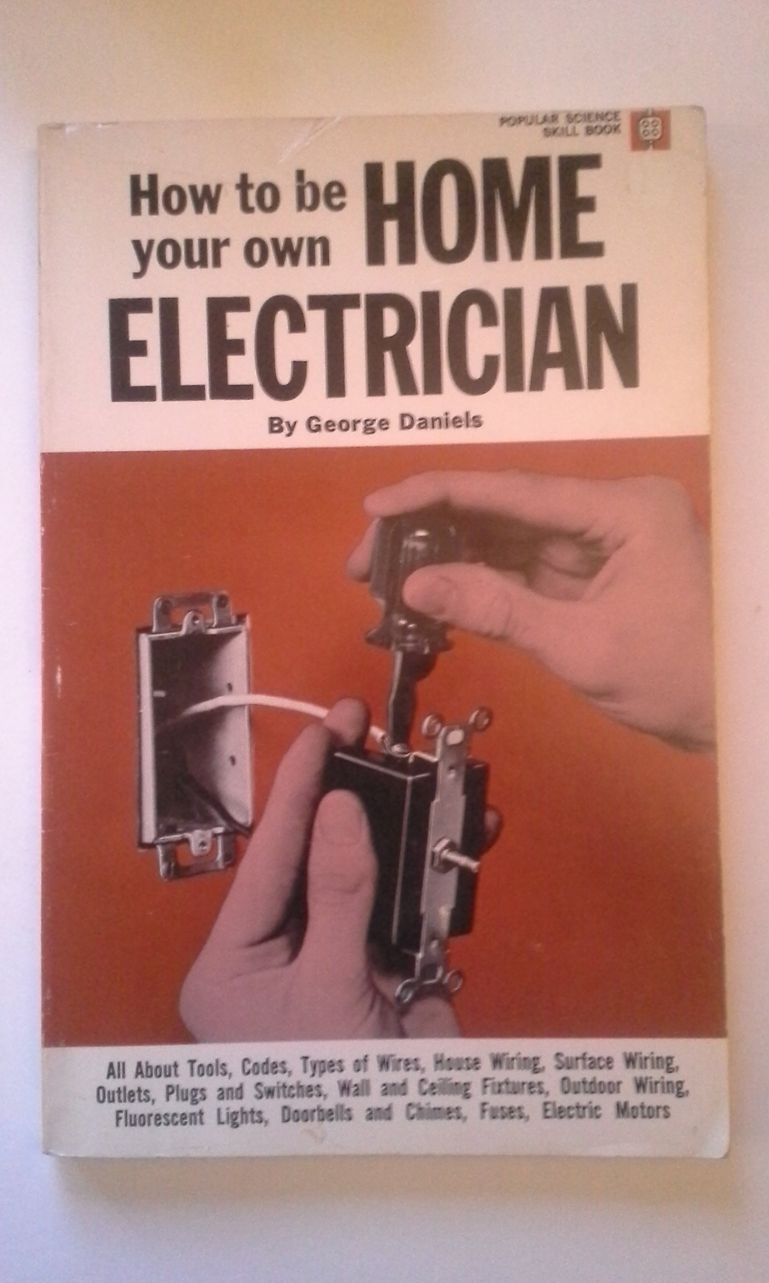 How To Be Your Own Home Electrician George Emery Daniels Amazon House Wiring Tools Books