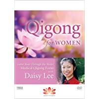 Beginner Qigong for Women: Radiant Lotus Rises Medical Qigong Form with Daisy Lee (Moving Meditation) **New BESTSELLER**2018