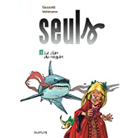 Seuls - tome 3 - Le clan du requin