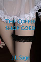 The Coffee Shop Coed (First time Erotica) (College Collection Book 3) Kindle Edition