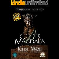 """Codex Magdala: """"Terribilis est locus iste"""" (Spanish Edition)"""