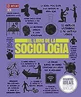 El Libro De La Sociología: 39 (Grandes Temas –