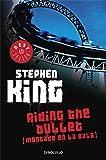 Riding the Bullet (Montado en la Bala)