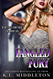 Tangled Fury (Tangled, Book 3)