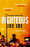 Righteous: An IQ novel (Iq Book 2)