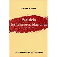 PAR-DELÀ LES TÉNÈBRES BLANCHES