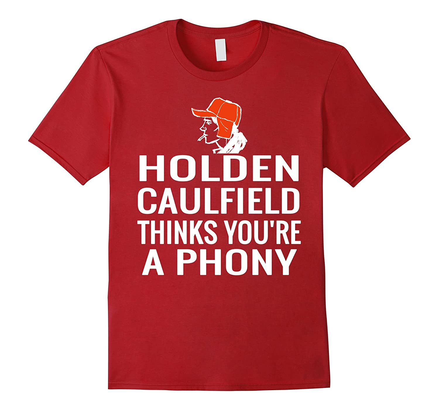 holden caulfield thinks youre a phony t shirts goatstee
