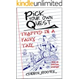 Pick Your Own Quest: Trapped in a Fairy Tale