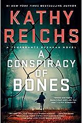 A Conspiracy of Bones (A Temperance Brennan Novel Book 19) Kindle Edition
