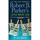 Robert B. Parker's Little White Lies (Spenser Book 45)
