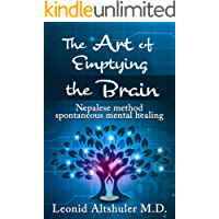 The Art of Emptying The Brain: Nepalese method spontaneous mental healing