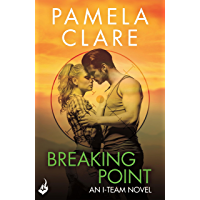 Breaking Point: I-Team 5 (A series of sexy, thrilling, unputdownable adventure) (English Edition)