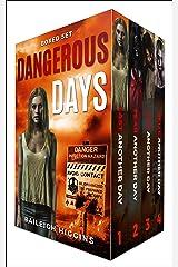 Dangerous Days: Boxed Set (A Zombie Apocalypse Survival Thriller Books 1-4) Kindle Edition