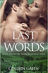 Last Words: Book One in The Amber Milestone Series Kindle Edition
