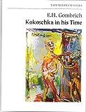 Kokoschka in His Time: Lecture (Tate modern masters)