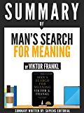 Summary Of Man's Search For Meaning, By Viktor Frankl