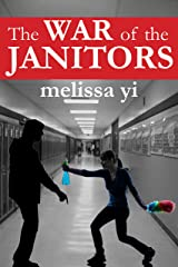 The War of the Janitors Kindle Edition