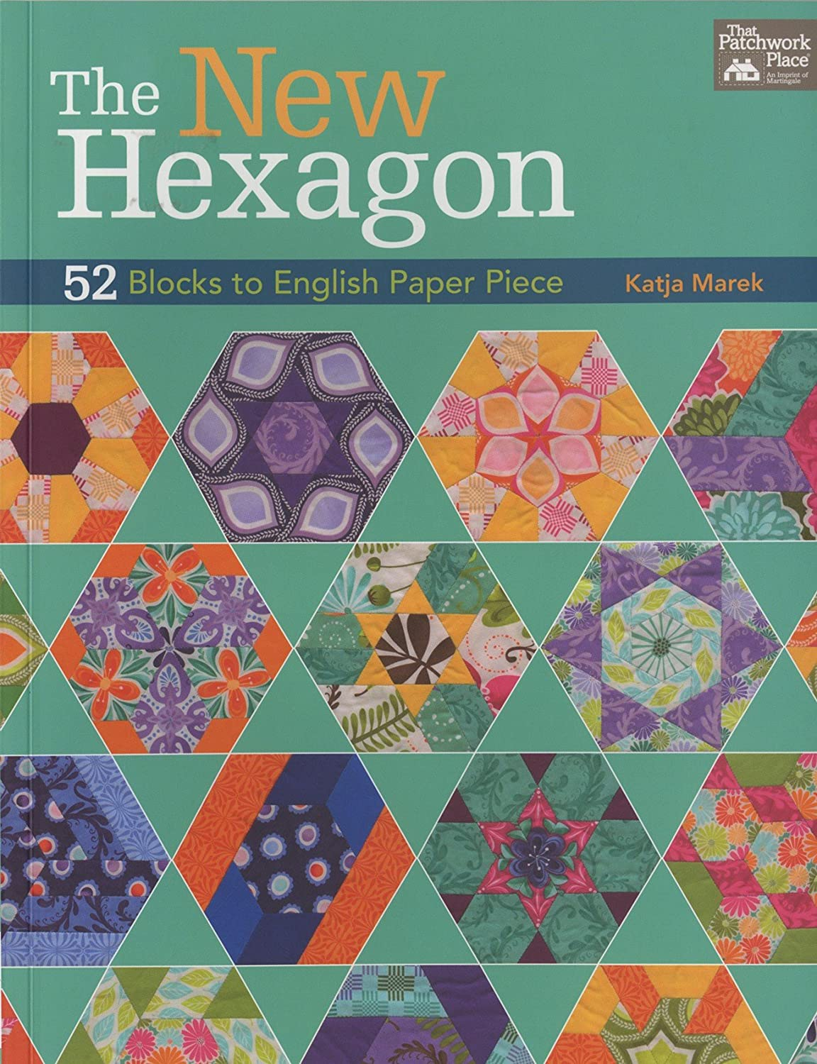 Martingale That Patchwork Place, The New Hexagon