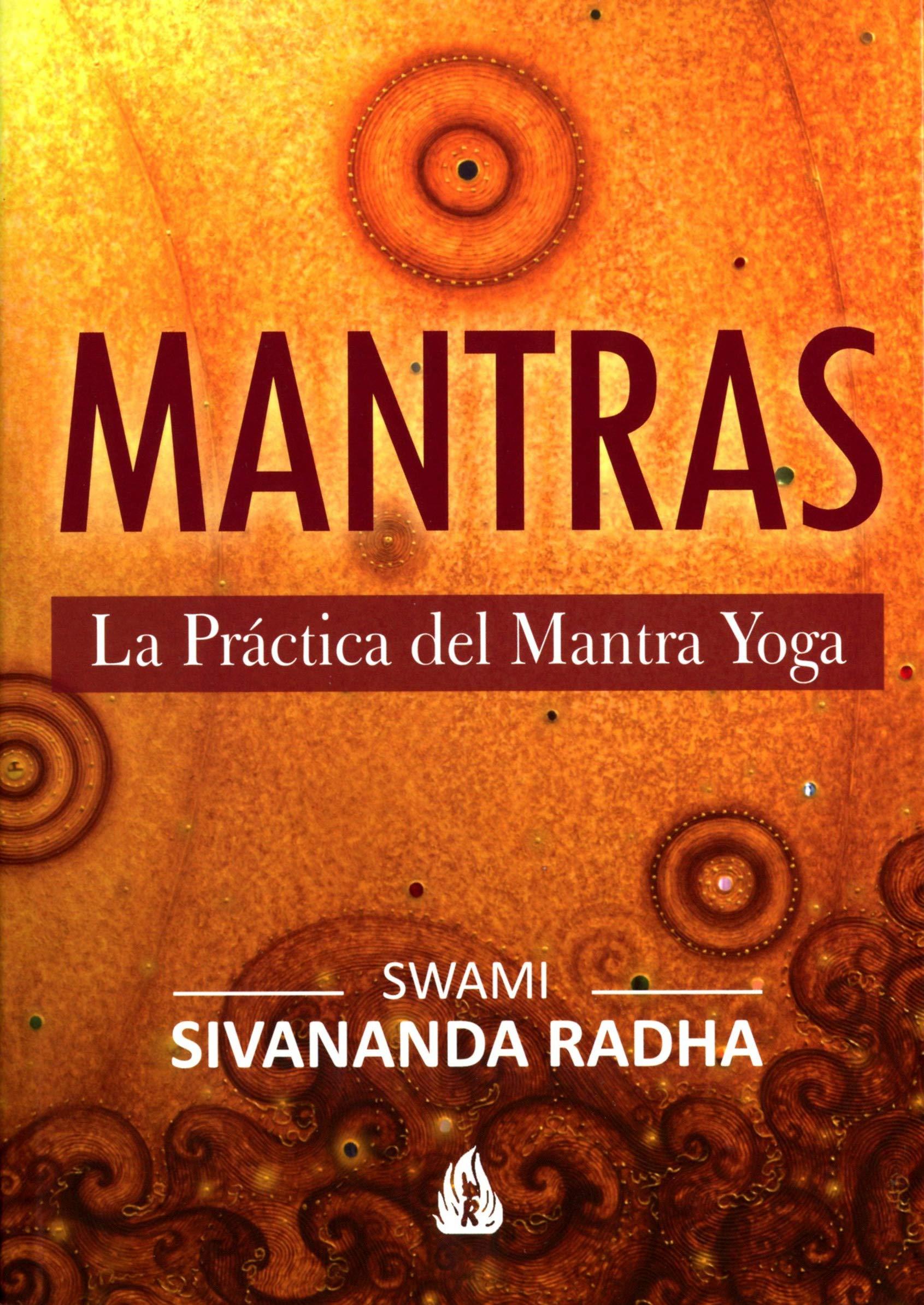 Mantras: La Práctica Del Mantra Yoga (Spanish Edition ...