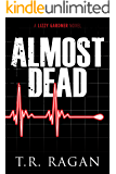 Almost Dead (Lizzy Gardner Book 5)