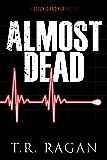 Almost Dead (Lizzy Gardner Book 5) (English Edition)