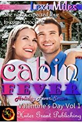 Cabin Fever (Holiday Fever Series (Valentine's) Book 1) Kindle Edition