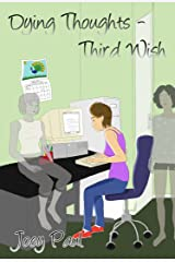 Dying Thoughts - Third Wish Kindle Edition