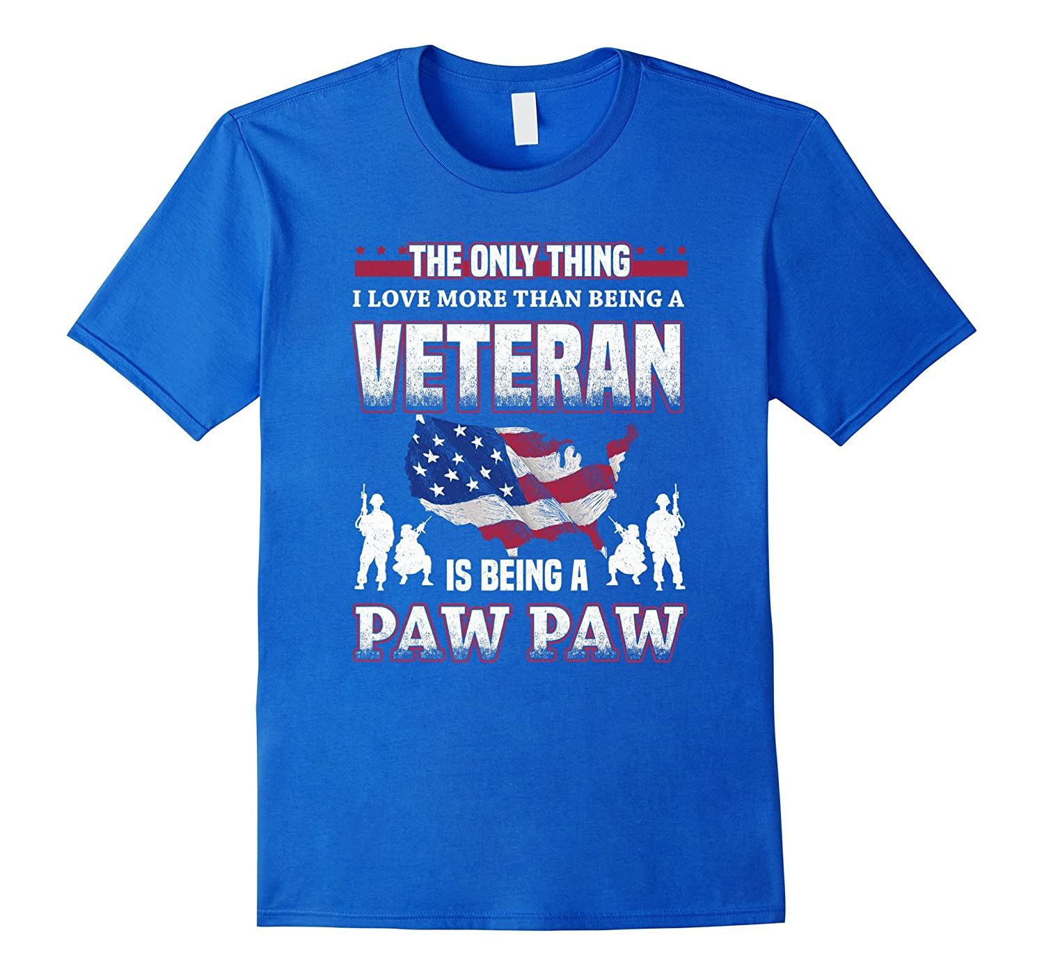 I Love More Than Being A Veteran Is Being A Pawpaw T-Shirt-T-Shirt