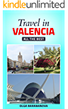 Travel in Valencia (Travel Guide. All the best)