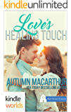 First Street Church Romances: Love's Healing Touch (Kindle Worlds Novella)
