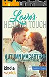 First Street Church Romances: Love's Healing Touch (Kindle Worlds Novella)