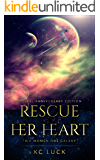 Rescue Her Heart: Special Anniversary Edition