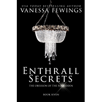 Enthrall Secrets (Book 7) (Enthrall Sessions) (English Edition)