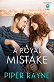 A Royal Mistake (The Rooftop Crew Book 2)
