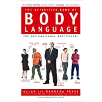 The Definitive Book of Body Language: The Hidden Meaning Behind People's Gestures...