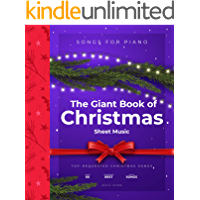 The Giant Book of Christmas Sheet Music: 60 Top-Requested Christmas Songs For Piano book cover
