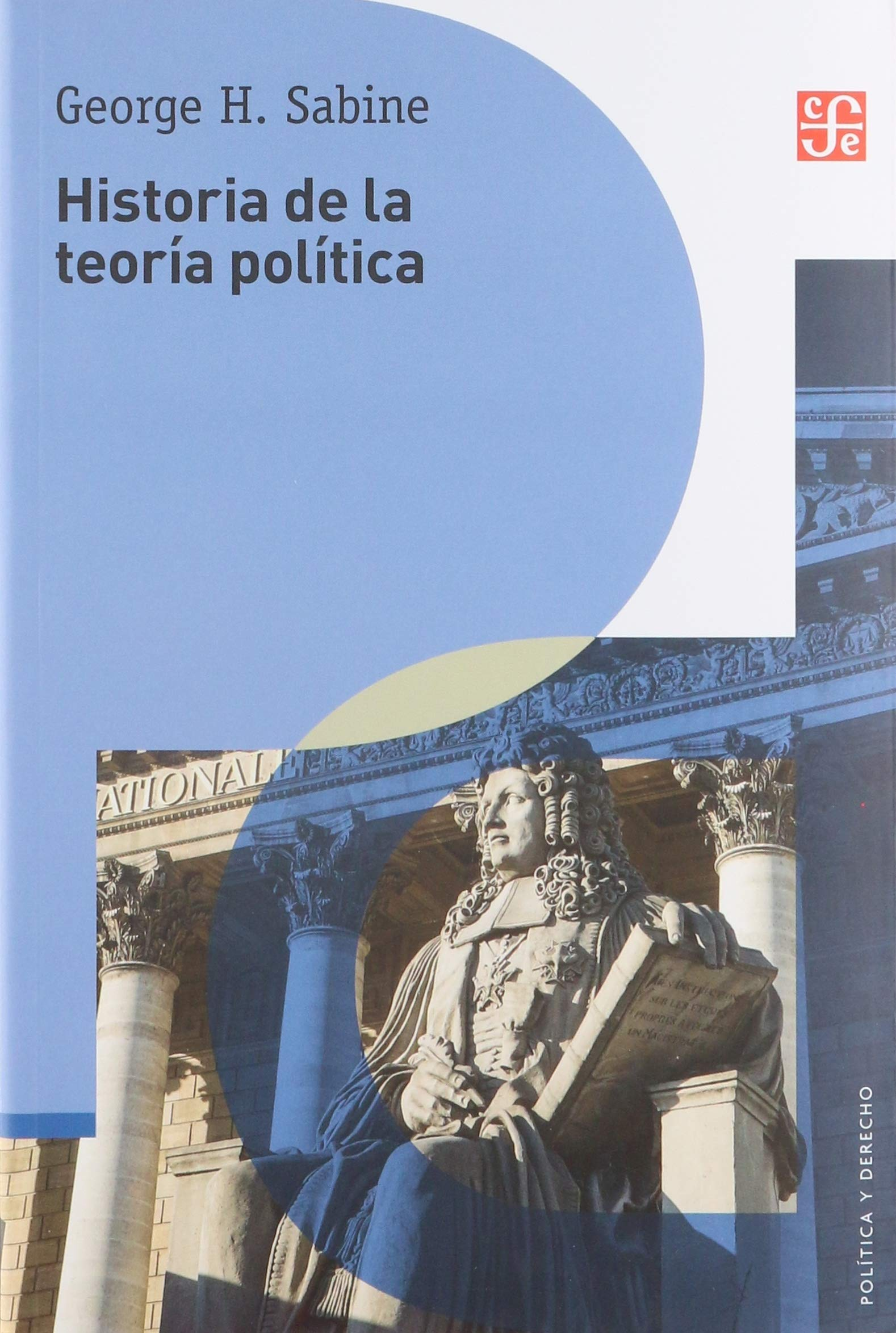 Historia de la teoría política (Política y derecho): Amazon.es: Sabine, George: Libros