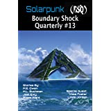 Solarpunk (Boundary Shock Quarterly Book 13)