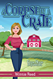 Corpse in a Crate: Cozy Mystery (Cape Hope Mysteries Book 2)